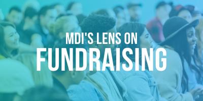 MDI Lens on Fundraising